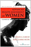 Advanced Health Assessment of Women, Second Edition: Clinical Skills and Procedures (Advanced Health Assessment of Women: Clinical Skills and Procedures)