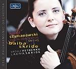Szymanowski: Violin Concertos 1 and 2...
