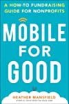 Mobile and Social Fundraising for Goo...