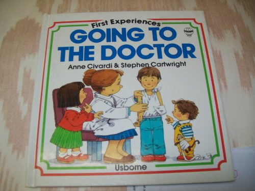 Going to the Doctor (Usborne First Experiences)