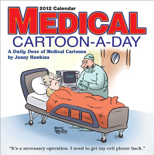 Medical Cartoon-A-Day: 2012 Day-to-Day Calendar