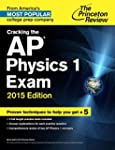 Cracking the AP Physics 1 Exam, 2015...