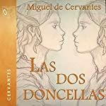 Las dos doncellas [The Two Maidens] | Migel de Cervantes