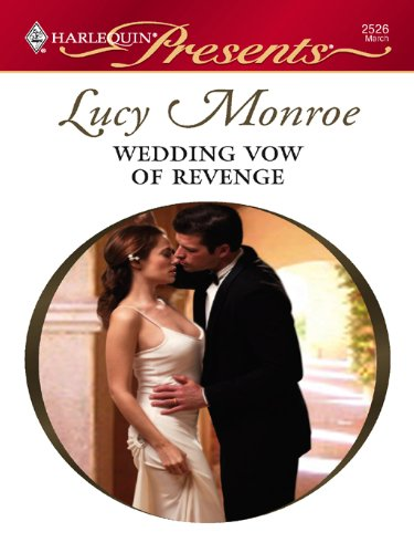 Wedding Vow of Revenge (Harlequin Presents)