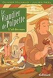 echange, troc Olivier Milhaud, Julien Neel - Le viandier de Polpette : Tome 1 - L'ail des ours