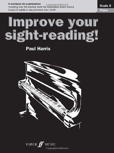 Piano: Grade 8 (Improve Your Sight-Reading!)