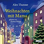 H&ouml;rbuch Weihnachten mit Mama