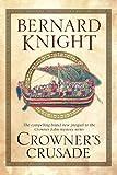 Crowner's Crusade (Crowner John Series) (072788221X) by Knight, Bernard