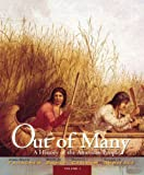Out of Many: A History of the American People, Volume 1 (7th Edition)