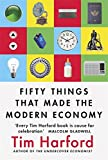 #3: Fifty Things That Made the Modern Economy