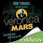 Veronica Mars - Zwei Vermisste sind zwei zu viel | Robb Thomas,Jennifer Grahan