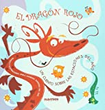 El dragon rojo (Dragones De Colores/ Color Dragons) (Spanish Edition)
