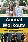 Animal Workouts: Animal Movement Base...