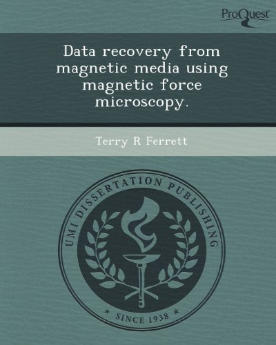Data Recovery From Magnetic Media Using Magnetic Force Microscopy.
