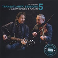 Transatlantic Sessions - Series 5: Volume One