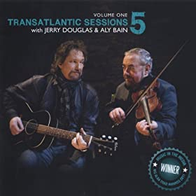 Transatlantic Sessions - Series 5: Volume One