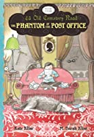 The Phantom of the Post Office (43 Old Cemetery Road)