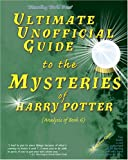 UNOFICIAL GUIDE TO HARRY POTTER BK 6