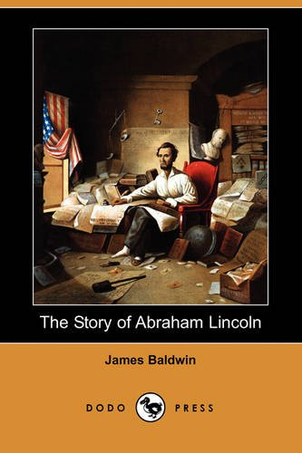 The Story of Abraham Lincoln (Dodo Press)