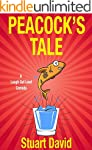 A Laugh Out Loud Comedy: Peacock's Tale