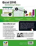 Image de Excel 2016: Die Anleitung in Bildern. Bild für Bild Excel 2016 kennenlernen. Komplett in Farbe. Das Buch ist für alle Einsteiger geeignet.