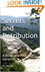 Secrets and Retribution: A Pride and...