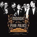 Midnight at the Pera Palace: The Birth of Modern Istanbul Audiobook by Charles King Narrated by Grover Gardner