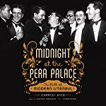 Midnight at the Pera Palace: The Birth of Modern Istanbul | Charles King
