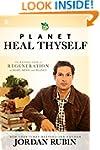 Planet Heal Thyself: The Revolution o...