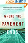 Where the Pavement Ends: Canada's Abo...