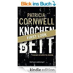 FIRST LOOK: Cornwell - Knochenbett: Kay Scarpettas 20. Fall