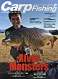 CarpFishing 2016 Spring―コイ釣りNEWスタイルマガジン River Monsters/All About Carp (別冊つり人 Vol. 418)