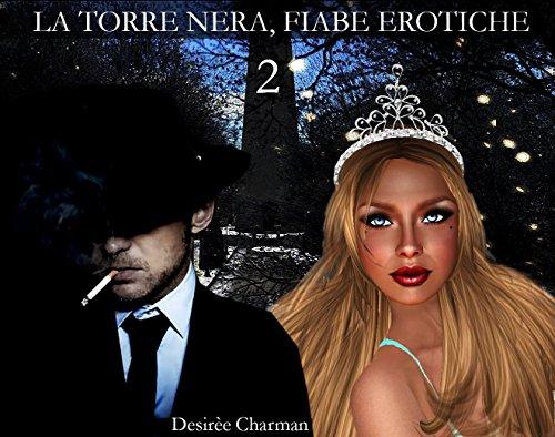 La Torre Nera Fiabe erotiche 2 PDF