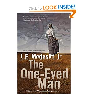 The One-Eyed Man: A Fugue, With Winds and Accompaniment by L. E. Modesitt