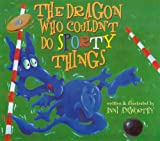Anni Axworthy The Dragon Who Couldn't Do Sporty Things (Little Dragon)