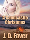 A Sandcastle Christmas (The Edge of Texas)