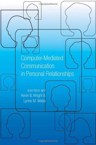 Computer-Mediated Communication in Personal Relationships