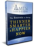 The Amen Solution - Secrets to Being Thinner, Smarter and Happier NOW (6 Cd Set)