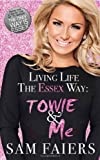 Living Life the Essex Way Sam Faiers