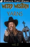 img - for Weird Western Yarns Vol. 2 (Volume 2) book / textbook / text book