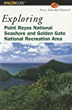img - for Exploring Point Reyes National Seashore and Golden Gate National Recreation Area (Exploring Series) book / textbook / text book