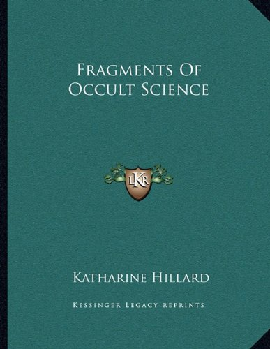 Fragments of Occult Science