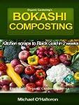 Organic Gardening's Bokashi Compostin...