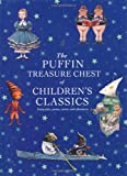 The Puffin Treasure Chest of Children\'s Classics
