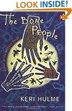 The Bone People: A Novel