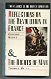 Two Classics of the French Revolution: Reflections on the Revolution in France & The Rights of Man (0385265778) by Edmund Burke