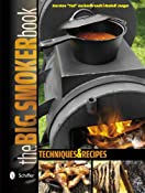 "The Big Smoker Book: Techniques & Recipes: Amazon.de: Karsten ""Ted"" Aschenbrandt, Rudolf Jaeger: Englische Bücher"