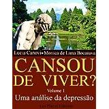 Cansou de viver ? Volume 1: Uma análise da depressão