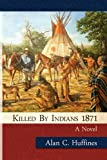 Killed by Indians 1871
