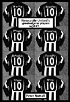 Newcastle United's Worst Ever Players (English Edition)